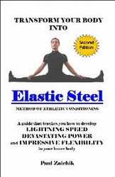 ElasticSteel Method of Athletic Conditioning Strength & Flexibility Training Manual with 1 FREE Resistance Band