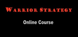 Warrior Strategy Seminar (15 Week Online Course) with Paul Zaichik